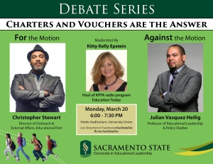 Sac State Debate: Charters and Vouchers are the answer